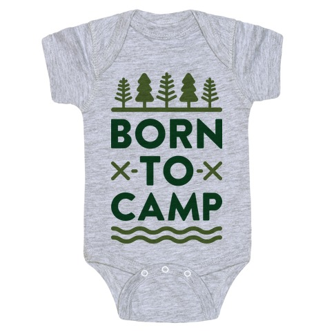 Born To Camp Baby Onesy