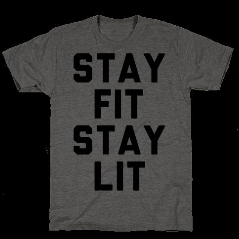 Stay Fit Stay Lit