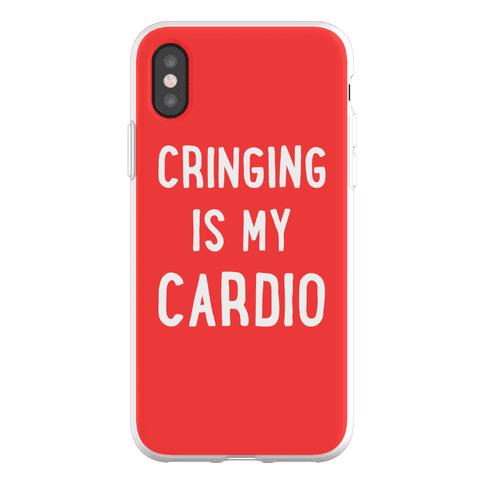 Cringing Is My Cardio Phone Flexi-Case