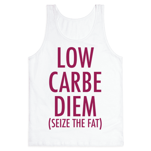 Low Carbe Diem Size the Fat Tank Top