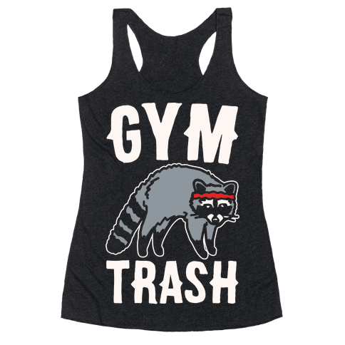 Gym Trash Raccoon White Print Racerback Tank Top