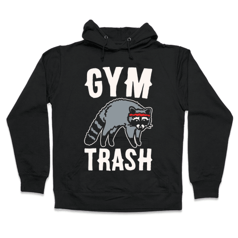 Gym Trash Raccoon White Print Hooded Sweatshirt