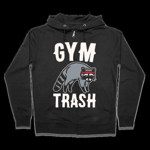 Gym Trash Raccoon White Print Zip Hoodie