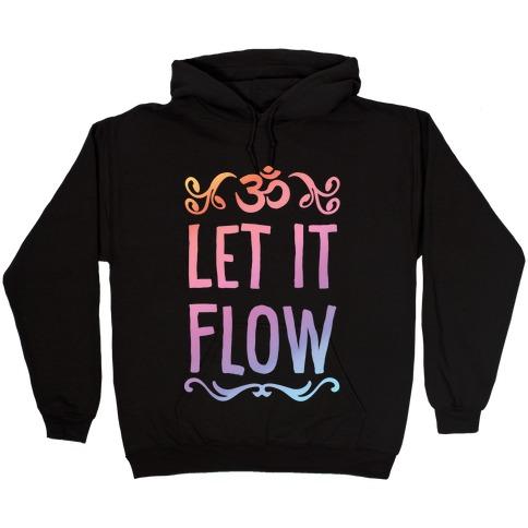 Let It Flow Yoga Hooded Sweatshirt