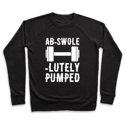 Ab-Swole-lutely Pumped Pullover