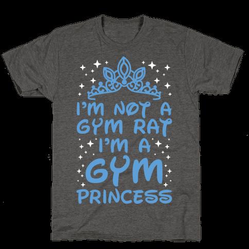 I'm Not A Gym Rat I'm A Gym Princess