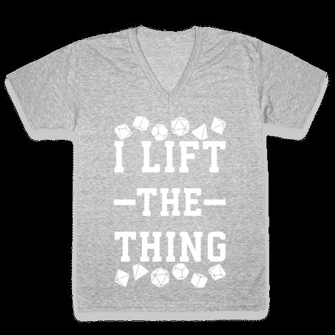 I Lift the Thing V-Neck Tee Shirt