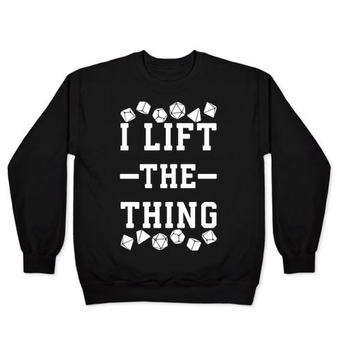 I Lift the Thing Pullover