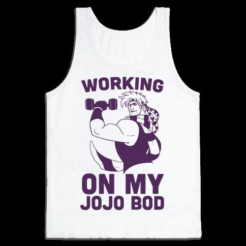 Working On My Jojo Bod Tank Top