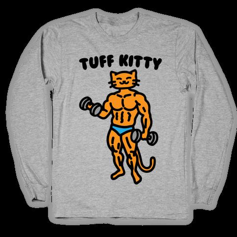 Tuff Kitty Long Sleeve T-Shirt
