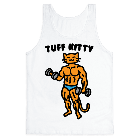 Tuff Kitty Tank Top