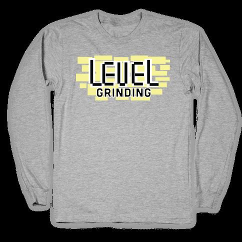Level Grinding Long Sleeve T-Shirt