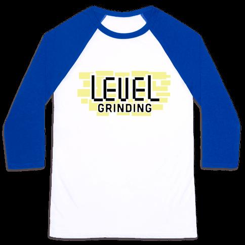 Level Grinding Baseball Tee