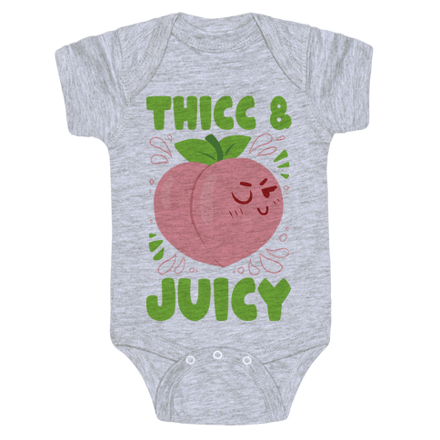 Thicc And Juicy Baby One-Piece