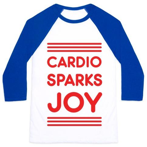 Cardio Sparks Joy Baseball Tee