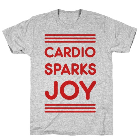 Cardio Sparks Joy T-Shirt