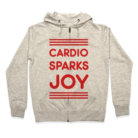 Cardio Sparks Joy Zip Hoodie