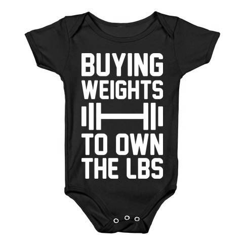 Buying Weights To Own The lbs Baby Onesy