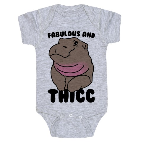 Fabulous and Thicc Baby Onesy