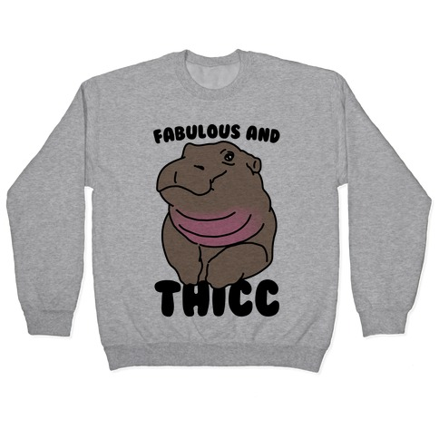 Fabulous and Thicc Pullover