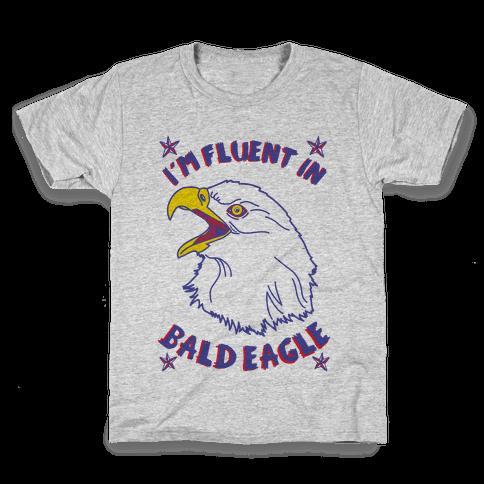 I'm Fluent in Bald Eagle Kids T-Shirt