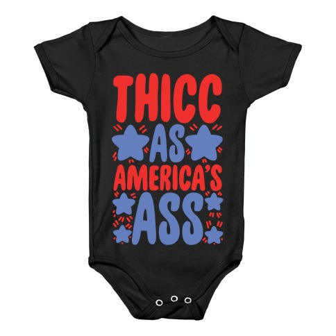 Thicc as America's Ass Baby Onesy