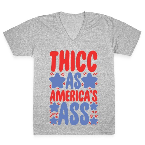 Thicc as America's Ass V-Neck Tee Shirt