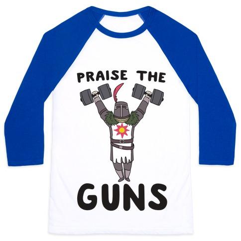 Praise the Guns - Dark Souls Baseball Tee