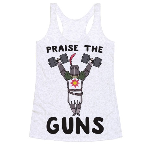 Praise the Guns - Dark Souls Racerback Tank Top