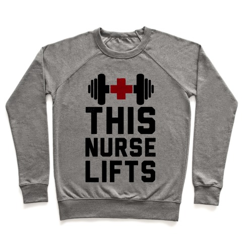 This Nurse Lifts! Pullover