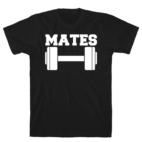Weight Mates (1 of 2 pair) Mens/Unisex T-Shirt
