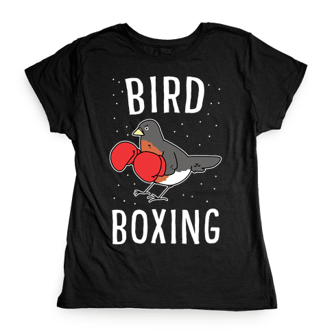 Bird Boxing Womens T-Shirt
