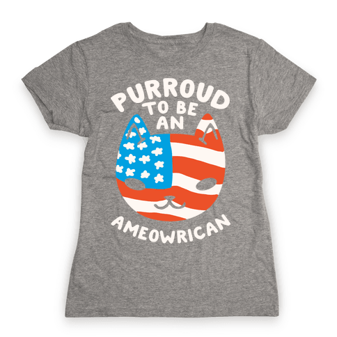 Purroud to be an Ameowrican Womens T-Shirt