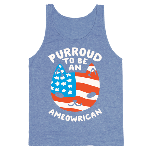 Purroud to be an Ameowrican Tank Top
