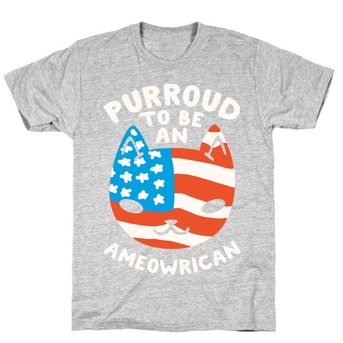 Purroud to be an Ameowrican Mens/Unisex T-Shirt