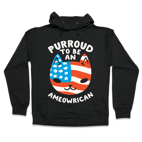 Purroud to be an Ameowrican Hooded Sweatshirt