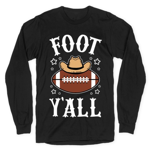 Footy'all Long Sleeve T-Shirt