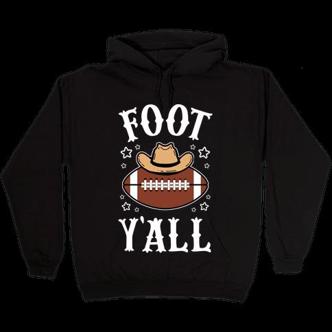 Footy'all Hooded Sweatshirt