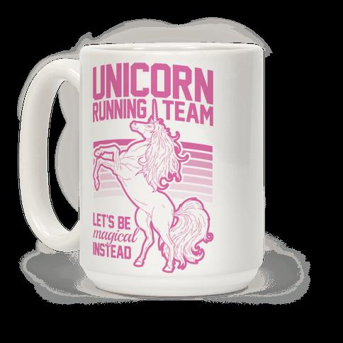 Unicorn Running Team Coffee Mug