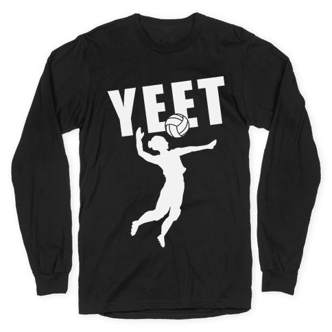 Volleyball YEET Long Sleeve T-Shirt