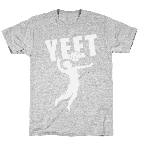 Volleyball YEET Mens/Unisex T-Shirt