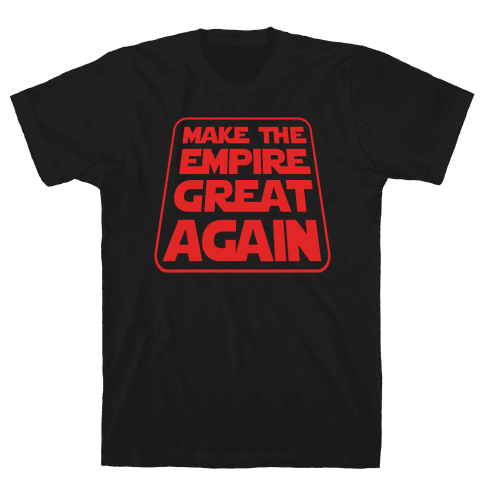 Make the Empire Great Again Mens/Unisex T-Shirt