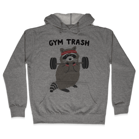 Gym Trash Raccoon Hooded Sweatshirt