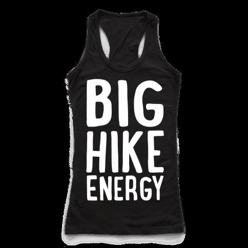 Big Hike Energy White Print