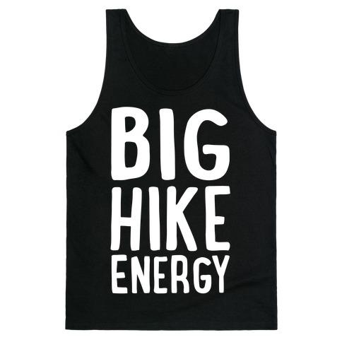 Big Hike Energy White Print Tank Top