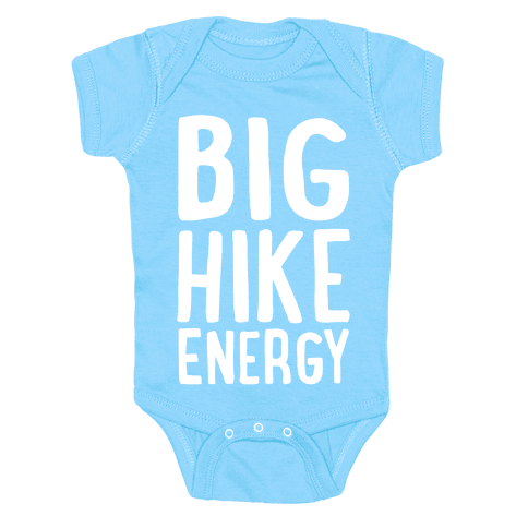 Big Hike Energy White Print Baby Onesy