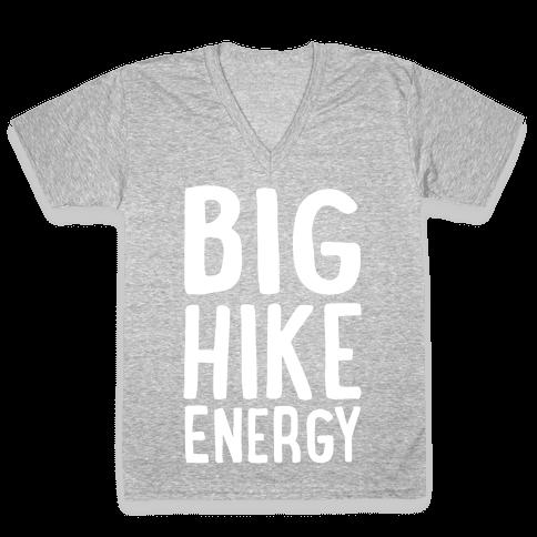 Big Hike Energy White Print V-Neck Tee Shirt