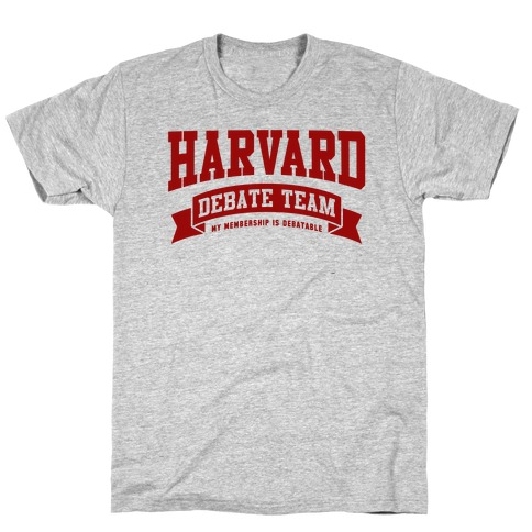 Harvard Debate Team Parody Shirt T-Shirt