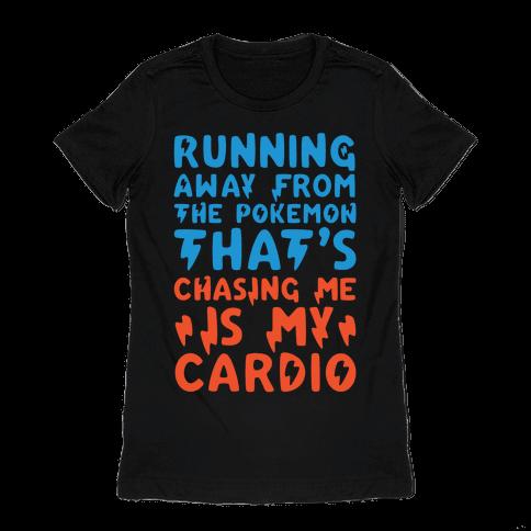 Running Away From The Pokemon That's Chasing Me Parody White Print Womens T-Shirt