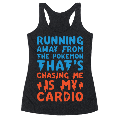 Running Away From The Pokemon That's Chasing Me Parody White Print Racerback Tank Top